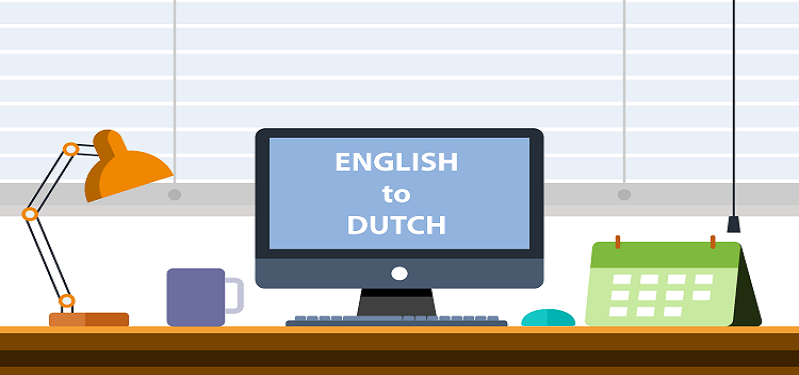 Translate Dutch to English, Dutch Translators & Interpreters